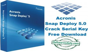 Acronis Snap Deploy Crack 6.0.2890 + Full Download [Latest] 2021