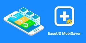 Easeus Mobisaver Crack 7.7.0 + Serial Key & Full Download 2021